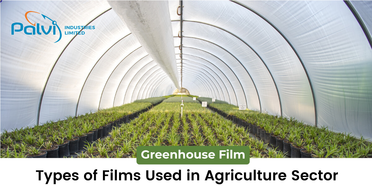 Types of Films Used in Agriculture Sector