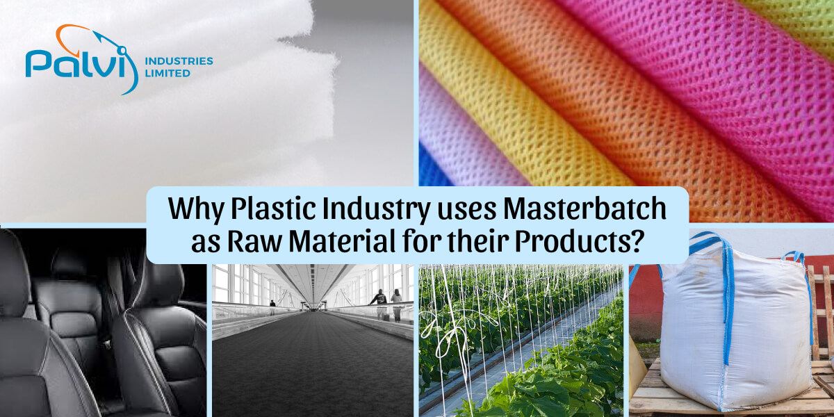 Why Plastic Industry uses Masterbatch as Raw Material for their Products?