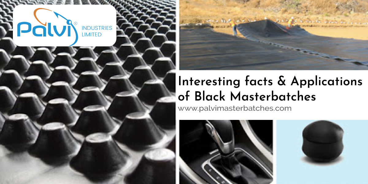 Interesting facts & Applications of Black Masterbatches